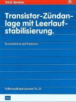 SSP 025 Transistor Zündanlage mit leerlauf stabilisierung