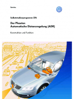 SSP 276 Der Phaeton Automatische Distanzregelung (ADR)