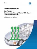 SSP 280 Der Phaeton Zusatzwasserheizung Thermo TOP C und Zuheizer Thermo TOP Z