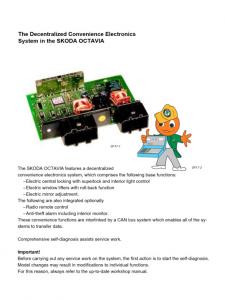 SSP 017 Octavia convenience electronic system