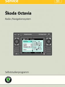 SSP 031 Skoda Octavia – Radio-Navigationssystem
