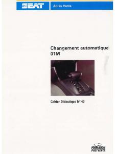 SSP 040 Changement automatique 01M