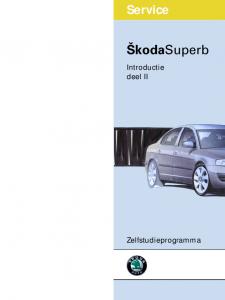 SSP 047 Škoda Superb Introductie deel 2