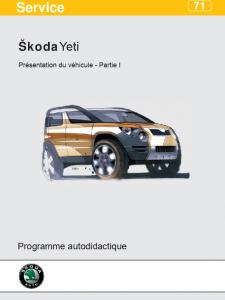 SSP 071 Skoda Yeti Présentation du véhicule - Partie I