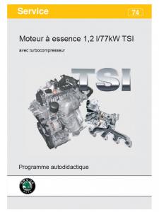 SSP 074 Moteur à essence 1,2 l 77kW TSI avec turbocompresseur