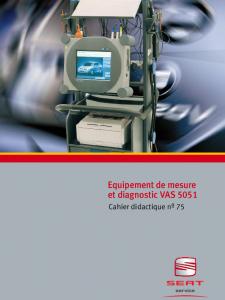 SSP 075 Equipement de mesure et diagnostic VAS 5051