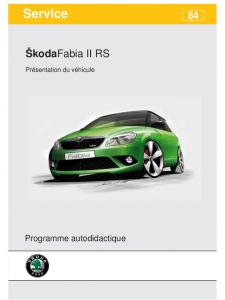 SSP 084 Skoda Fabia II RS Présentation du véhicule