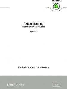 SSP 113 Skoda KODIAQ - Partie 2