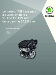 SSP 118 Le moteur TSI à essence à quatre cylindres 1,5 l de 110 kW ACT de la gamme EA211 evo
