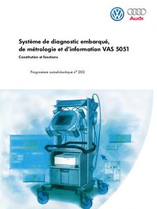 SSP 202 Système de diagnostic embarqué, de métrologie et dinformation VAS 5051