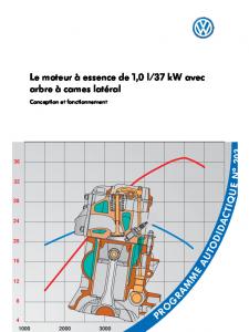 SSP 203 Le moteur à essence de 1,0 l 37 kW avec arbre à cames latéral