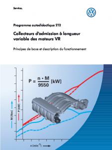 SSP 212 Collecteurs d'admission à longueur variable des moteurs VR