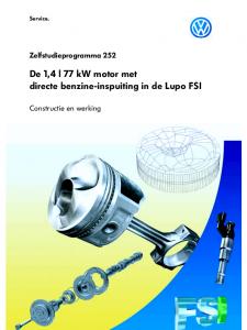 SSP 252 De 1,4 l 77 kW motor met directe benzine-inspuiting in de Lupo FSI